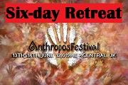 Anthropos Retreat  (Full 6 days)
